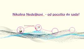 Copy of Nikolina Nedeljković - od početka do sada!