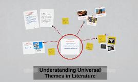 Donna Roberts on PreziUniversal Themes In Literature