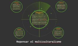 Repensar el multiculturalismo