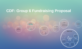 CDF: Group 6 Fundraising Proposal