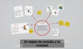 Copy of El objeto de estudio y la realidad