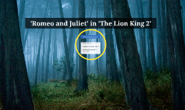 romeo and juliet and lion king The lion king is said to be a loose adaptation of hamlet, its sequel that of romeo and juliet the creators have unconsciously brought shakespeare's highfaluting language closer to kids through highly successful animated disney movies.