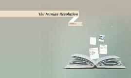 The Iranian Revolution (TBC)
