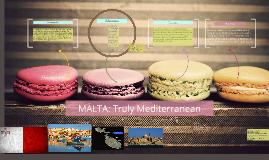 MALTA: Truly Mediterranean