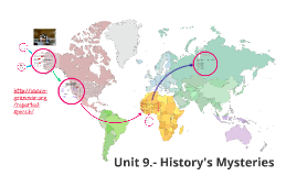 Unit 9.- History's Mysteries