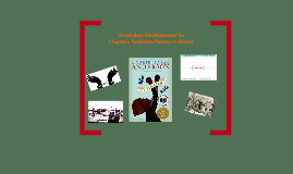 Vocabulary Development for Chapters Twelve to Twenty