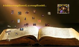 Jézus élete - Lk evangélista nyomán