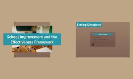 School Improvement and the Effectiveness Framework