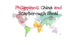 Copy of Philippines: China and Scarborough Shoal