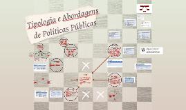 Tipologia de Políticas Públicas e Abordagens