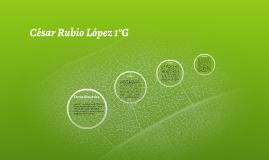 César Rubio López 1°G
