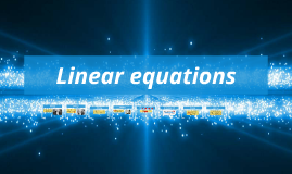 Copy of Linear equations