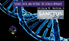 Science, Faith, and the Bible