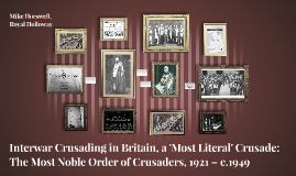 Interwar Crusading in Britain, a 'Most Literal' Crusade
