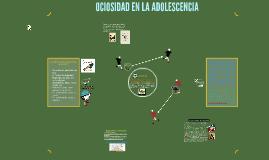 OCIOSIDAD EN LA ADOLESCENCIA