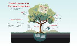Construire un cours avec les ressources numériques