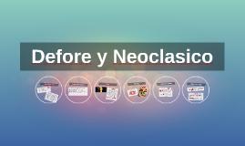 Defore y Neoclasico