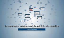 La importancia y aplicación de la web 2.0 en lo educativo