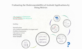 Evaluating the Understandability of Android Applications by