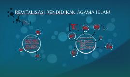 REVITALISASI PENDIDIKAN AGAMA ISLAM