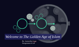 Welcome to The Golden Age of Islam