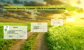 Population Density in Japan:  Life in a Crowded Country