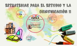 ESTRATEGIAS PARA EL ESTUDIO Y LA COMUNICACION I