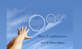 Ética Y Adolescencia