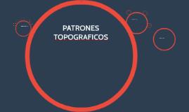 PATRONES TOPOGRAFICOS