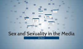 Sex and Sexuality in the Media