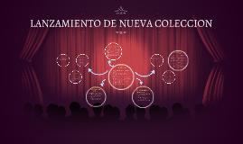 LANZAMIENTO DE NUEVA COLECCION