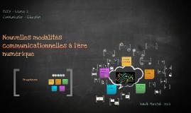Nouvelles modalités communicationnelles à l'ère numérique