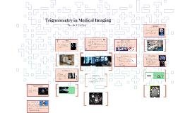Trigonometry in Medical Imaging