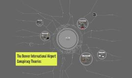 The Denver International Airport Conspiracy Theories