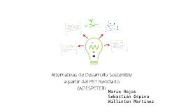 Alternativas de desarrollo sostenible a partir del PET reciclado