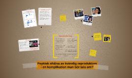 Psykisk ohälsa av kvinnlig reproduktion en komplikation man