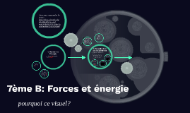 7ème B: Forces et énergie