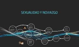 SEXUALIDAD Y NOVIAZGO