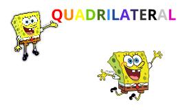 Copy of QUADRILATERALS w/ SPONGEBOB :)