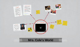 Mrs. Cole's World