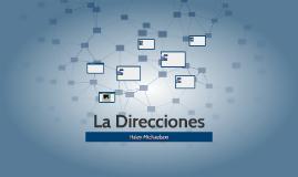 La Direcciones
