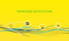 CAPACIDAD DE ESCUCHAR