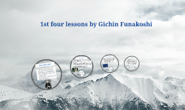 1st four lessons by Gichin Funakoshi