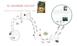 Copy of Linea de Tiempo, Cnel Arturo Armando Molina. El Salvador 1972-1977