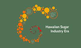 Hawaiian Sugar Industry Era