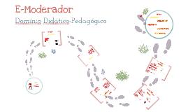 Copy of E-Moderador - Domínio Didático - Pedagógico