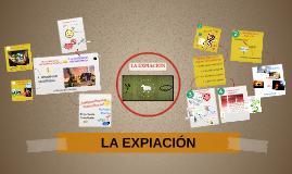 Copy of LA EXPIACIÓN