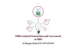 Differentiated Instruction and Assessment at MHS