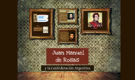 Rosas y la Confederación Argentina