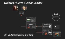 Dolores Huerta : Latina Activist